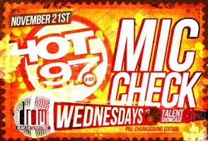 MIC CHECK WEDNESDAYS TALENT SHOWCASE PRE-THANKSGIVING...