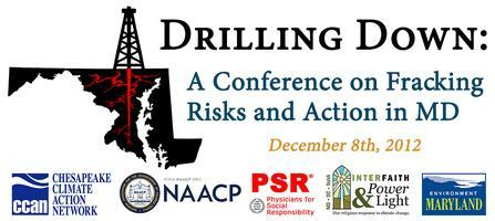 Drilling Down: A Conference on Fracking Risks and...