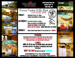 3RD ANNUAL TREETOP VILLAS WEEKEND EXTRAVAGANZA!!!