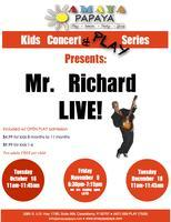 Kids Concert and PLAY series (featuring Mr. Richard)