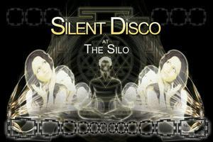 SILENT DISCO AT THE SILO