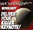Creating and Delivering A Killer Keynote