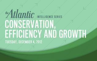 The Atlantic's Forum on Conservation, Efficiency, and...