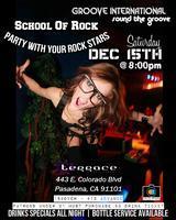 SCHOOL OF ROCK @ THE TERRACE NIGHT CLUB [PASADENA, CA]