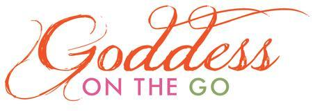 Goddess on the Go, April 21