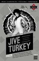 The Trestle Inn Presents: Jive Turkey