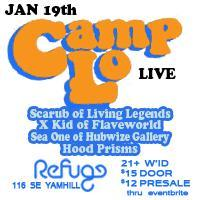 Camp Lo LIVE 15 YEAR ANNIVERSARY TOUR w special guest...