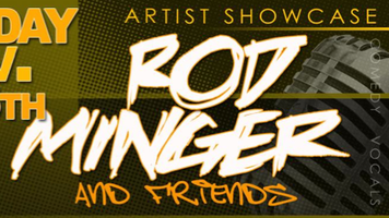 Artists Showcase with Rod Minger and Friends
