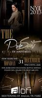 """The Pursuit Of Happiness"" NYE 2013 @ALOFT HOTEL DALLAS"