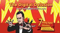 7 Deadly Digital Delusions - Discussion Board
