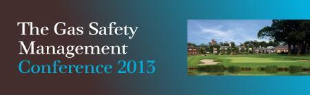 The Gas Safety Management Conference 2013