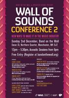 Wall Of Sounds Conference 2: New Ways To Make It In...