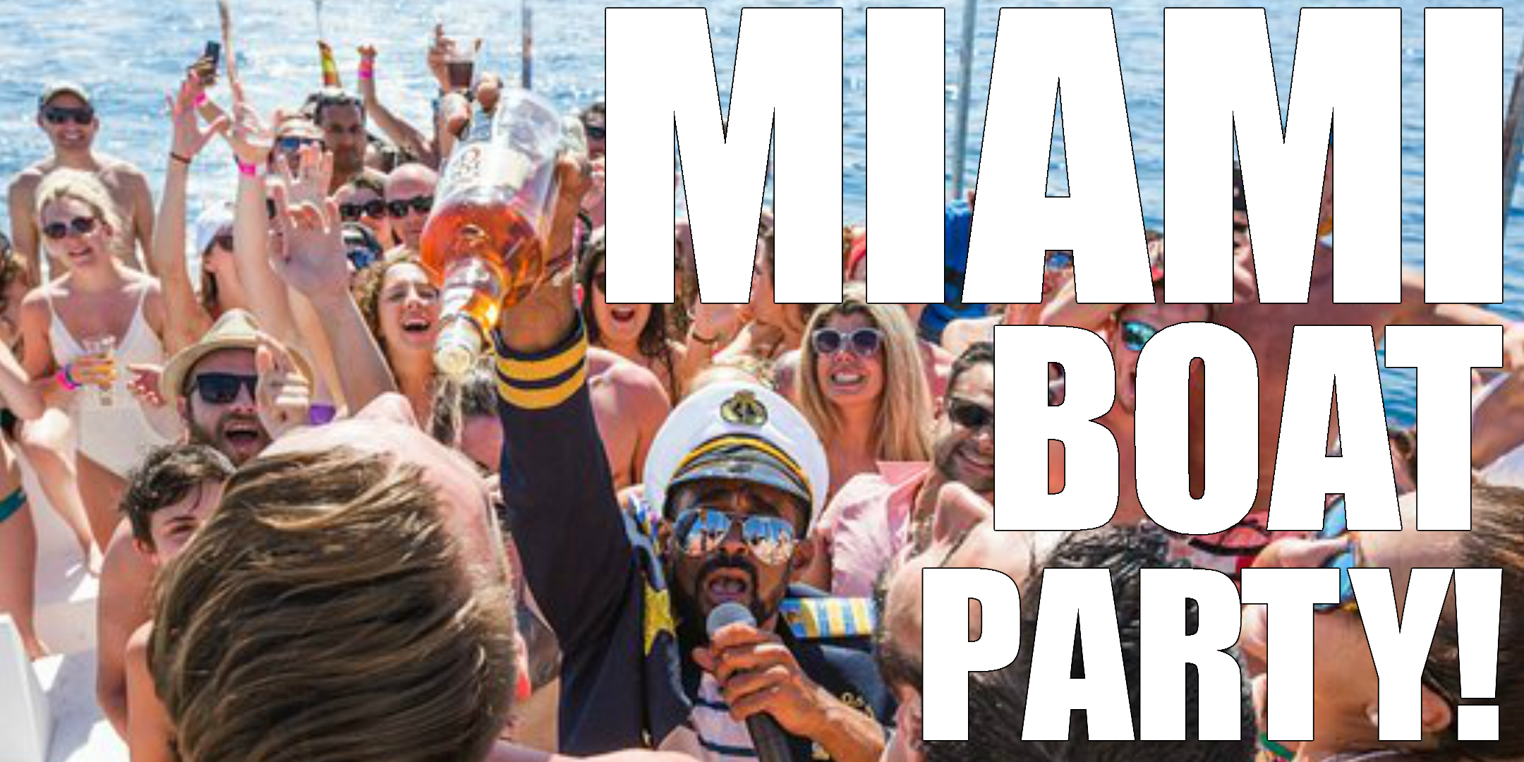 PARTY BOAT MIAMI - BOOZE CRUISE  MIAMI - PARTY BOAT MIAMI - BOOZE CRUISE