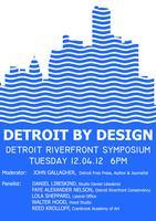 DETROIT BY DESIGN: Riverfront Ideas Competition...