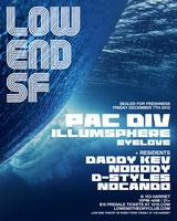 LOW END THEORY SF ft PAC DIV