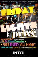 FRIDAY NIGHT LIGHTS  @ PRIVE