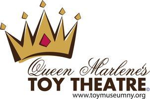 Big Stage Production of Queen Marlene's Toy Theatre...