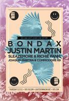 BONDAX + JUSTIN MARTIN