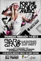 Valentine's Day Party at BarGruv with Guest DJ TWIST!...