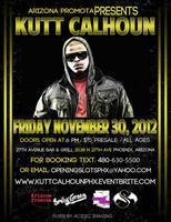 Kutt Calhoun Live in PHX Nov 30th