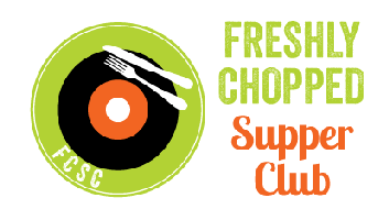 Freshly Chopped Supper Club, Season 1 Episode 1: Chef...