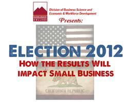 Election 2012: How the Results Will Impact Small Business