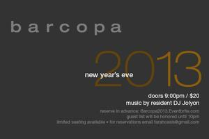 New Year's Eve 2013 @ Barcopa