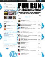Pun Run: #HardActToFollow (Twitter Special)
