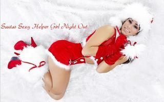 """Santa's Sexy Helpers "" Ladies Night Out"