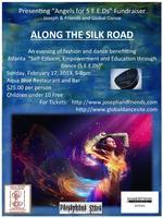 Along The Silk Road -  Fashion Show and Dance...