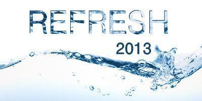 REFRESH 2013
