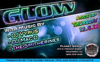 GLOW PARTY 2012 - THURSDAY, DECEMBER 6th -