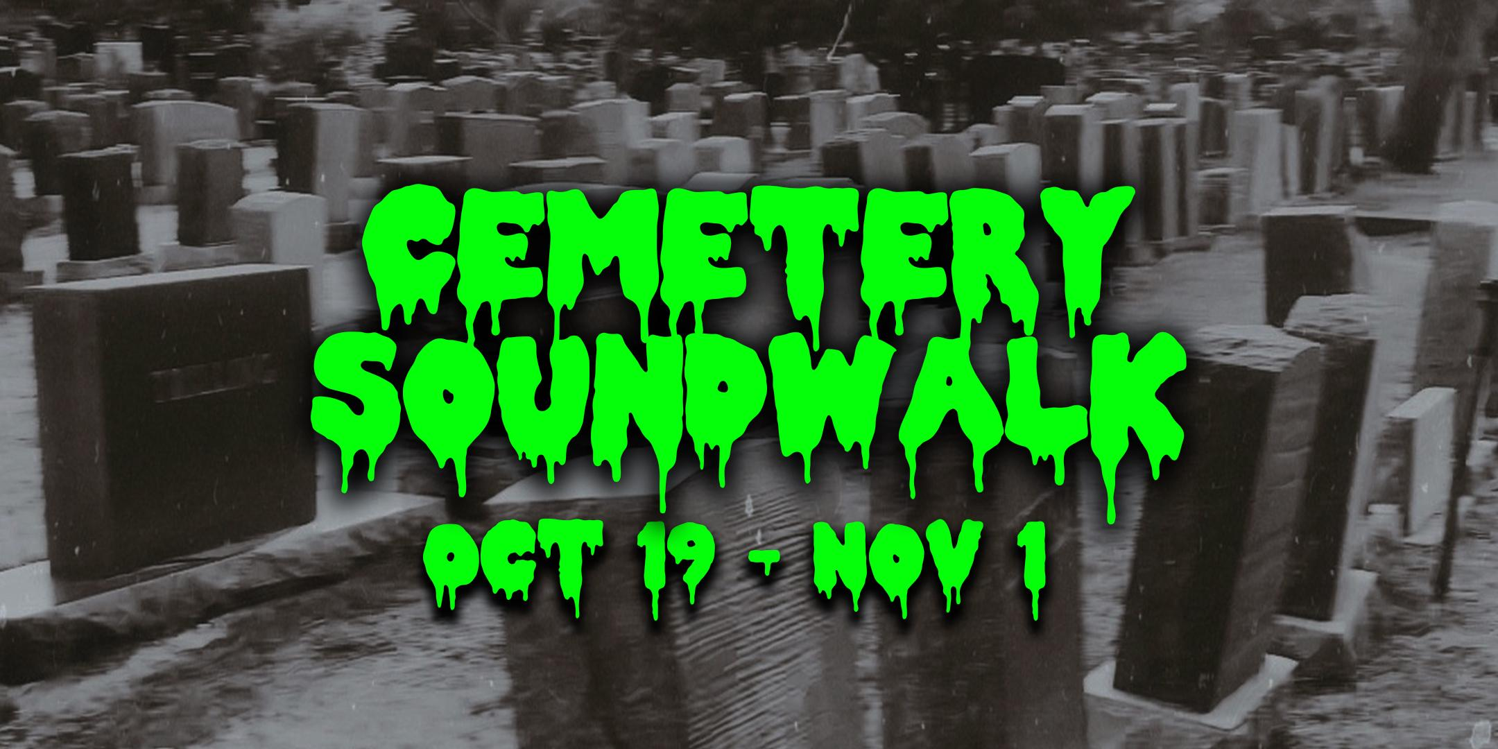 Cemetery Soundwalk