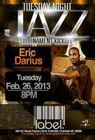 Saxophonist Eric Darius - Tuesday Night Jazz@Label