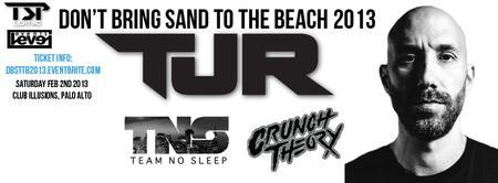 DON'T BRING SAND TO THE BEACH 2013 ft. TJR