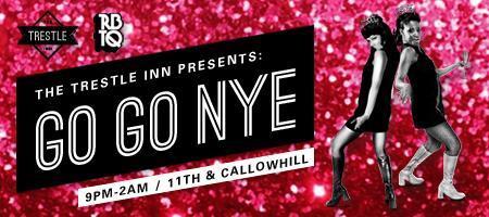 The Trestle Inn Presents: Go Go NYE