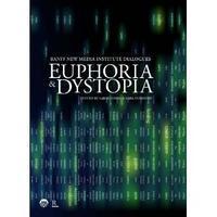 Euphoria & Dystopia Keynote & Book Launch Reception