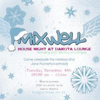 Mixwell House Night at Dakota Lounge
