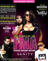 FMA at VANITY NIGHTCLUB - SPECIAL HOLIDAY EDITION