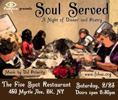 FOKUS presents Soul Served: A Night of Dinner and Poetry