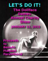 Let's Do It-The Dollface Dames Annual Charity Show