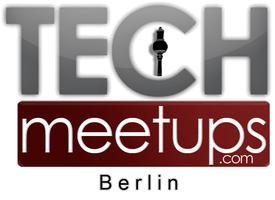 TechMeetups Drinks & Demo Night! Berlin 2013