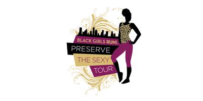 Black Girls RUN! Preserve The Sexy Tour-Nashville