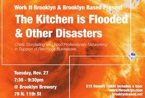 The Kitchen is Flooded and Other Disasters: Chefs...