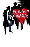 3rd Annual St. Valentines Day Massacre