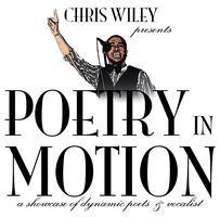 "Poetry in Motion ""December 29th 2yr Anniversary show..."