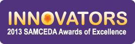 Innovators - SAMCEDA 2013 Awards of Excellence