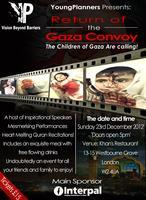 Return of The Gaza Convoy! - The Children of Gaza Are...