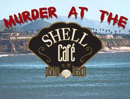 Murder at the Shell Cafe - Saturday Matinees