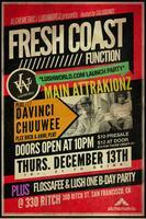 Fresh Coast Function - Main Attrakionz / Davinci /...